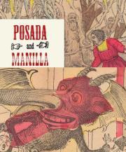 ホセ・グアダルーペ・ポサダ & マニュエル・マニラ作品集: POSDA AND MANILLA: ILLUSTRATIONS FOR MEXICAN FAIRY TALES