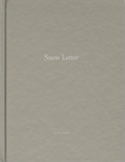【古本】鈴木理策写真集: RISAKU SUZUKI: SNOW LETTER 【One Picture Book #80】