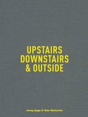 ジェニー・ゲイジ & トム・ベッタートン: JENNY GAGE & TOM BETTERTON: UPSTAIRS, DOWNSTAIRS & OUTSIDE