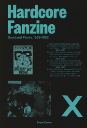 HARDCORE FANZINE: GOOD AND PLENTY 1989-1992