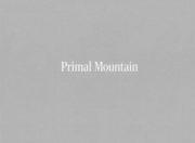 【サイン入】濱田祐史写真集: YUJI HAMADA: PRIMAL MOUNTAIN
