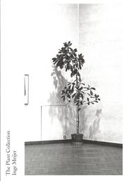 インゲ・マイヤー写真集: INGE MEIJER: THE PLANT COLLECTION