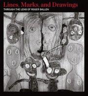 ロジャー・バレン写真集: ROGER BALLEN: LINES, MARKS, AND DRAWINGS