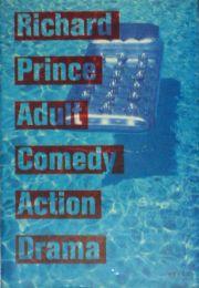 【古本】リチャード・プリンス写真集: RICHARD PRINCE: ADULT COMEDY ACTION DRAMA