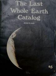 ホール・アース・カタログ : THE LAST WHOLE EARTH CATALOG ACCESS TO TOOLS
