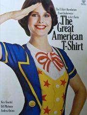 【古本】THE GREAT AMERICAN T-SHIRT: THE T-SHIRT REVOLUTION FROM UNDERWEAR TO ART FORM