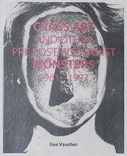 ジー・ボシェ作品集 : GEE VAUCHER : CRASS ART AND OTHER PRE POST MODERNIST MONSTERS 1961-1997