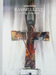 ラメルジー作品集 : ART RANDOM 36 : RAMMELLZEE : ACTS OF TERRORISM