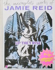 【古本】ジェイミー・リード作品集: THE INCOMPLETE WORKS OF JAMIE REID UP THEY RISE