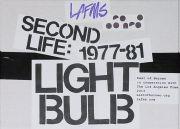SECOND LIFE : LIGHT BULB (1977-81)