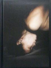 アントワン・ダガタ写真集: ANTOINE D'AGATA: ANTICORPS