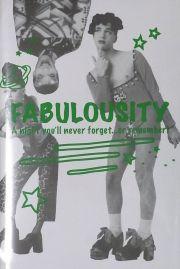 【古本】FABULOUSITY - A NIGHT YOU'LL NEVER FORGET...OR REMEMBER!