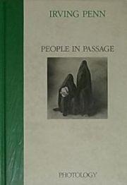 【古書】アーヴィング・ペン写真集 : IRVING PENN PEOPLE IN PASSAGE