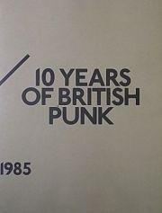100 FANZINES / 10 YEARS OF BRITISH PUNK : 1976-1985