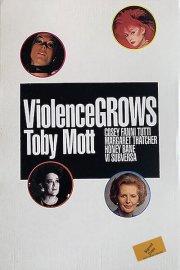 【サイン入】TOBY MOTT: VIOLENCE GROWS