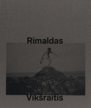 リマルダス・ヴィクスライティス写真集: RIMALDAS VIKSRAITIS: AT THE EDGE OF THE KNOWN WORLD
