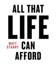 【古本】マット・スチュアート写真集: MATT STUART: ALL THAT LIFE CAN AFFORD