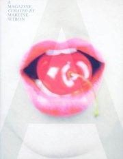 【古本】A MAGAZINE #5 CURATED BY MARTINE SITBON : マルティーヌ・シットボン