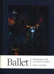 ヘンリー・ルートワイラー写真集: HENRY LEUTWYLER: BALLET
