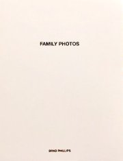 【古本】ブラッド・フィリップス写真集: BRAD PHILLIPS: FAMILY PHOTOS