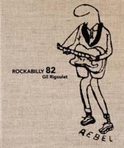 ギル・リグレ写真集: GIL RIGOULET: ROCKABILLY 82