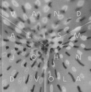 ジョン・ディボラ写真集: JOHN DIVOLA: VANDALISM