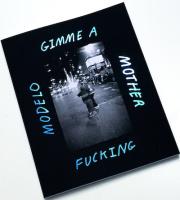 ジョシュ・ナイス写真集 : JOSH NICE: GIMMIE A MODELO