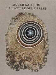 ロジェ・カイヨワ作品集: ROGER CAILLOIS: LA LECTURE DES PIERRES 【2nd edition】