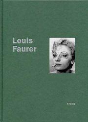【SALE】ルイス・ファウラー写真集: LOUIS FAURER