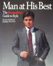 MAN AT HIS BEST THE ESQUIRE GUIDE TO STYLE