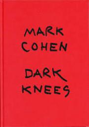 【古本】マーク・コーエン写真集: MARK COHEN: DARK KNEES
