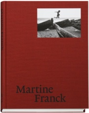 マルティーヌ・フランク写真集: MARTINE FRANCK