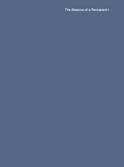 ゴーティエ・オウシュールン作品集 : GAUTHIER OUSHOORN : THE ABSENCE OF A PERMANENT I