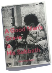 ニック・ワップリントン写真集 : NICK WAPLINGTON : A GOOD MAN'S GRAVE IS HIS SABBATH