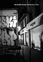 マーク・ヴァリー写真集 : MARC VALLEE : THE GRAFFITI TRUCKS OF PARIS