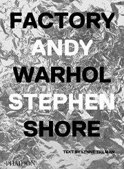 スティーブン・ショア写真集: STEPHEN SHORE: FACTORY: ANDY WARHOL【ドイツ語版】