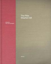 【サイン入】スティーブン・ギル写真集: STEPHEN GILL: THE PILLAR