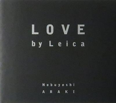 【古本】荒木経惟写真集: NOBUYOSHI ARAKI: LOVE BY LEICA