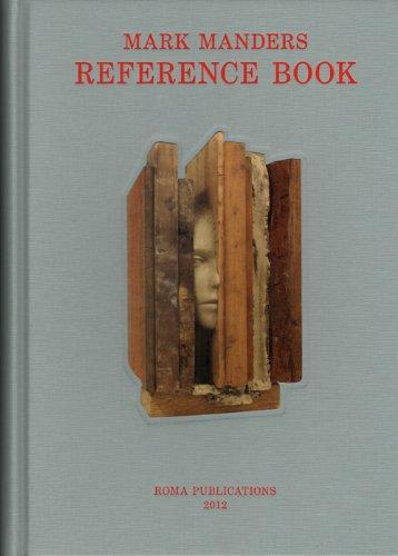 マーク・マンダース作品集: MARK MANDERS: REFERENCE BOOK