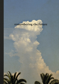 ANNA CABRERA & ANGEL ALBARRAN: REMEMBERING THE FUTURE