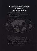 【古本】 クリスチャン・ヴァルトフォーゲル: CHRISTIAN WALDVOGEL: EARTH EXTREMES