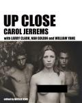 【古本】キャロル・ジェレムズ展カタログ : UP CLOSE : CAROL JERREMS WITH LARRY CLARK, NAN GOLDIN AND WILLIAM YANG