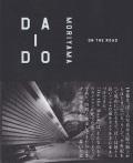 【古本】森山大道写真集: DAIDO MORIYAMA: ON THE ROAD