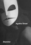 アガサ・スノウ : AGATHE SNOW: STAMINA