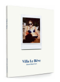 ブラッド・エルターマン写真集 : BRAD ELTERMAN : VILLA LE REVE