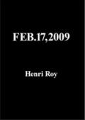 【古本】アンリ・ロア写真集 : HENRY ROY: FEB. 17, 2009