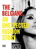 【古本】THE BELGIANS: AN UNEXPECTED FASHION STORY