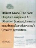 【古本】ヘルムート・クローン: HELMUT KRONE. THE BOOK: GRAPHIC DESIGN AND ART DIRECTION