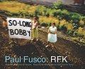 【古本】ポール・フスコ写真集: PAUL FUSCO: RFK