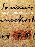ディーター・ロス作品集: DIETER ROTH: SOUVENIRS